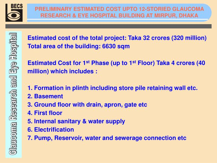 PRELIMINARY ESTIMATED COST UPTO 12-STORIED GLAUCOMA RESEARCH & EYE HOSPITAL BUILDING AT MIRPUR, DHAKA