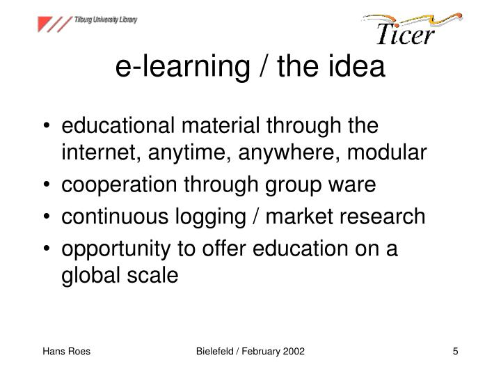 e-learning / the idea