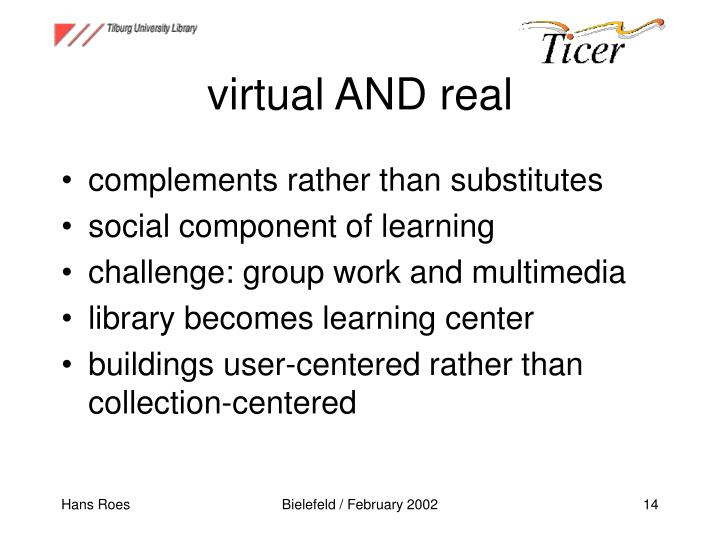 virtual AND real