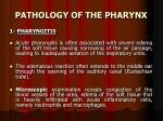 pathology of the pharynx