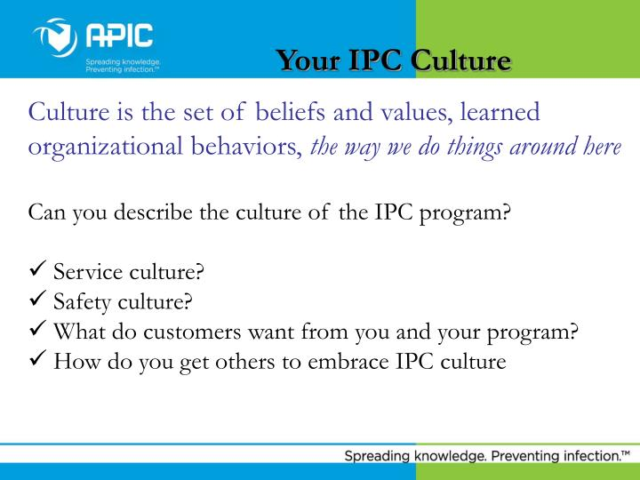 Your IPC Culture