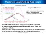 modified leading log approach