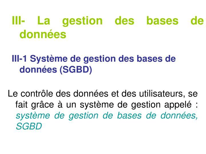 III- La gestion des bases de données