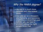 why the mara degree