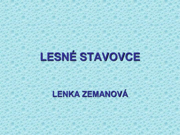 lesn stavovce n.