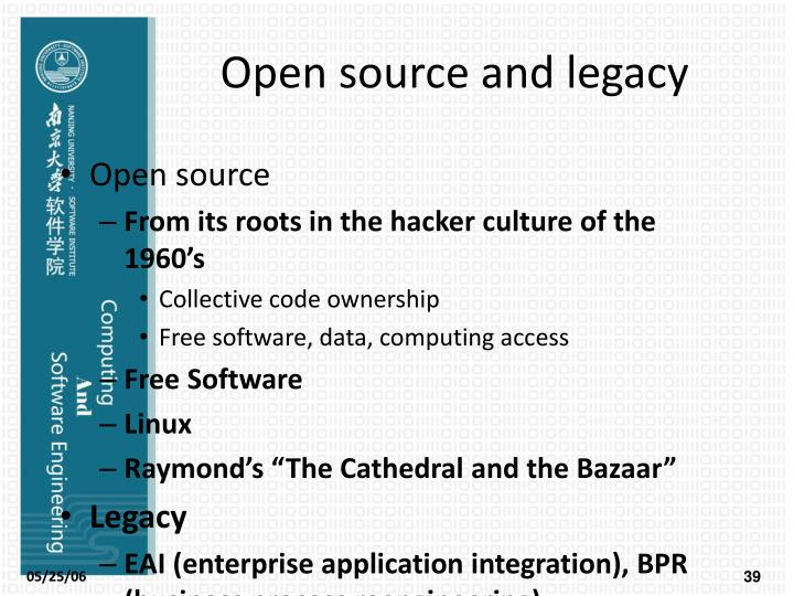 Open source and legacy