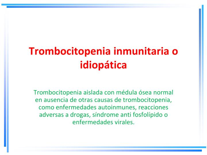 Trombocitopenia inmunitaria o idiopática