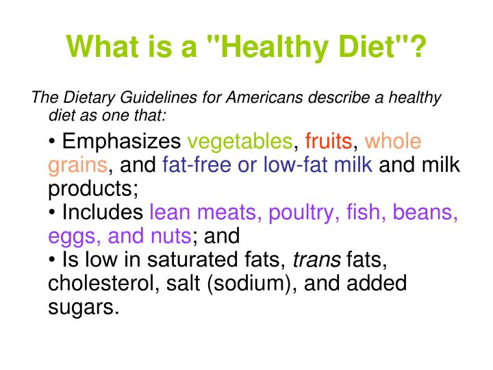 """What is a """"Healthy Diet""""?"""