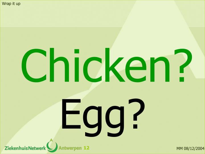 Chicken?