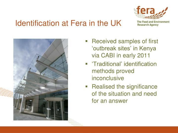 Identification at fera in the uk