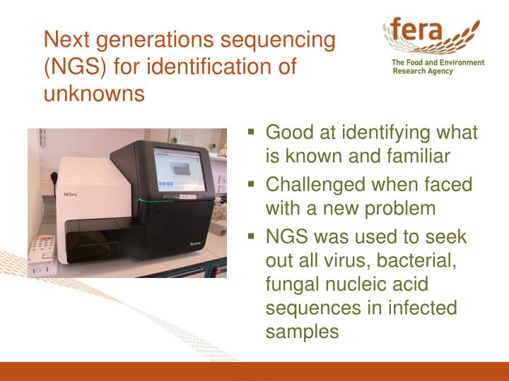 Next generations sequencing (NGS) for identification of unknowns