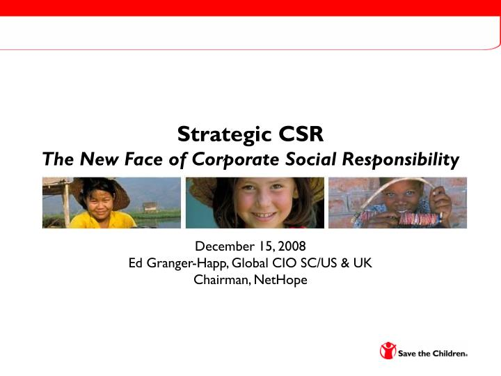 strategic csr the new face of corporate social responsibility n.