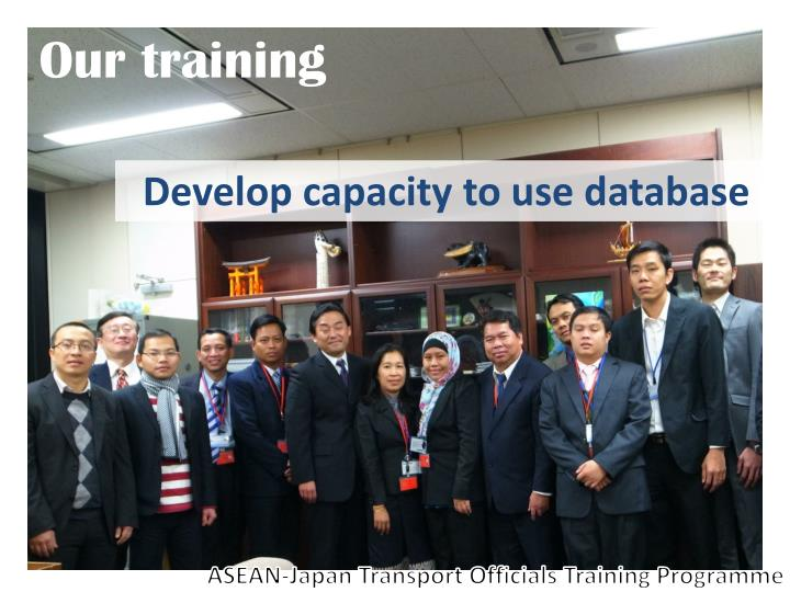 Our training
