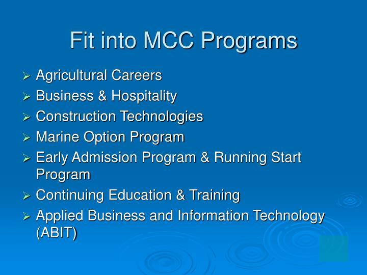 Fit into MCC Programs