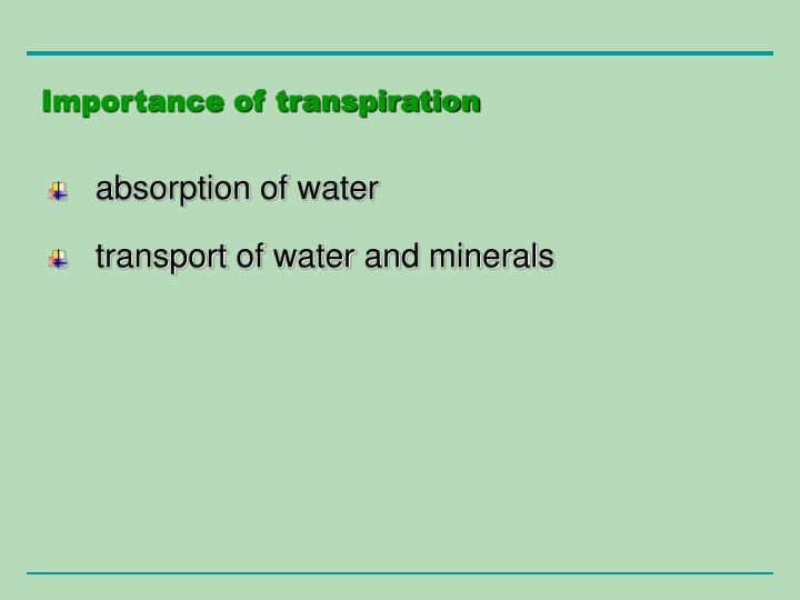 Importance of transpiration
