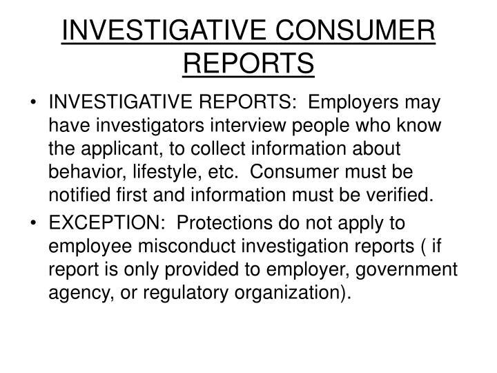 INVESTIGATIVE CONSUMER REPORTS