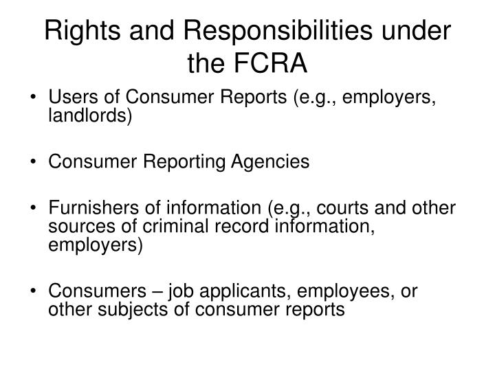 Rights and Responsibilities under the FCRA