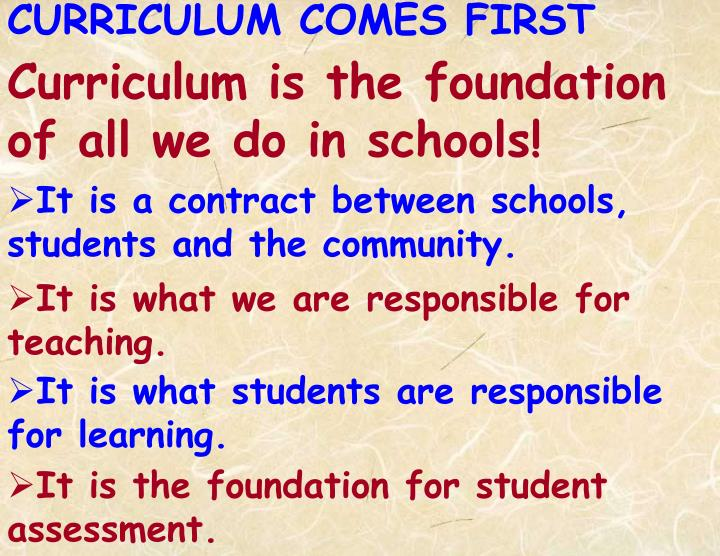 CURRICULUM COMES FIRST
