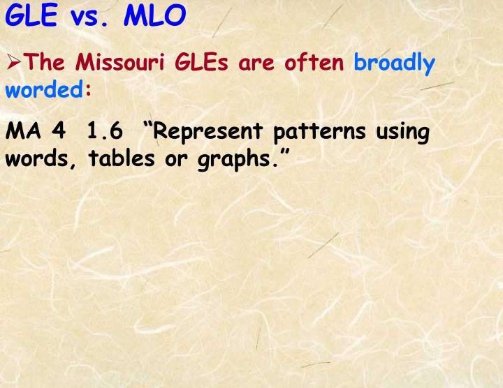 The Missouri GLEs are often