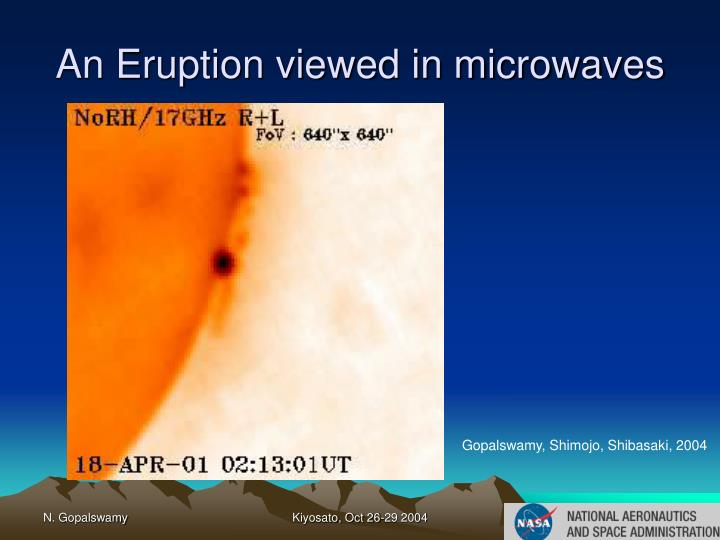 An Eruption viewed in microwaves