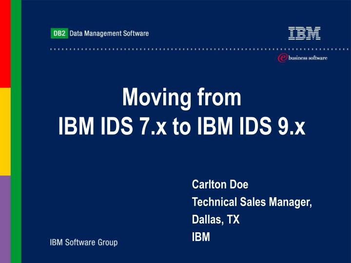 moving from ibm ids 7 x to ibm ids 9 x n.