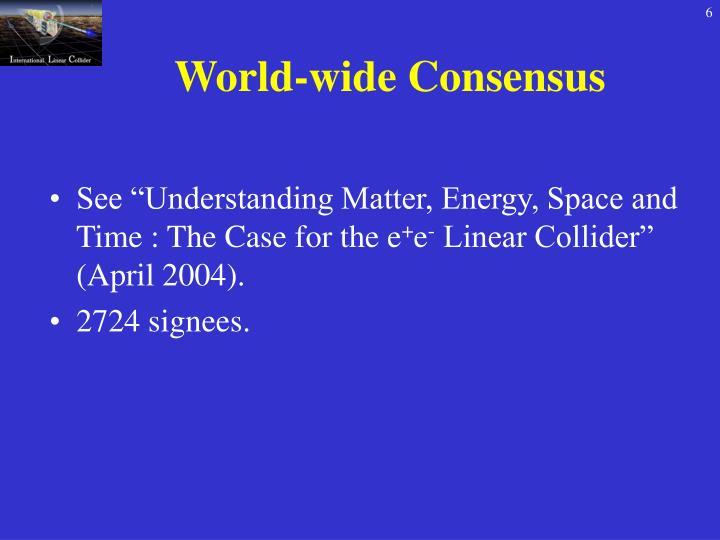 World-wide Consensus