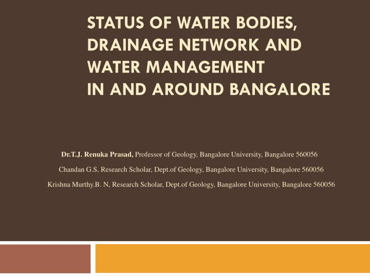 status of water bodies drainage network and water management in and around bangalore n.