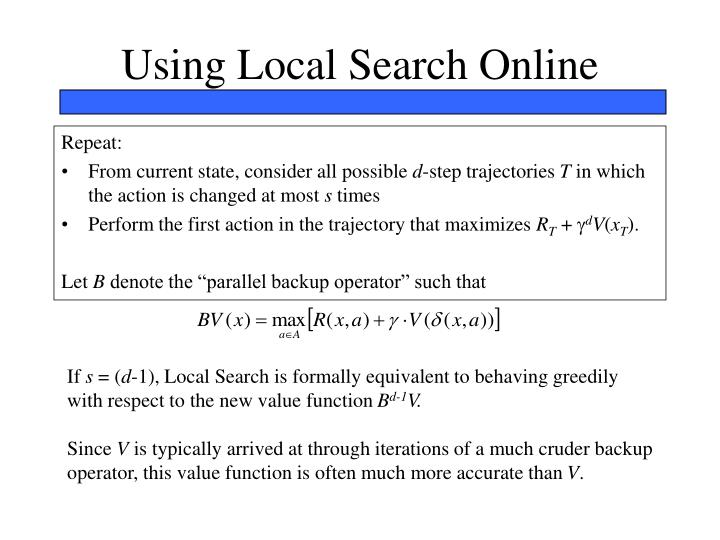Using Local Search Online