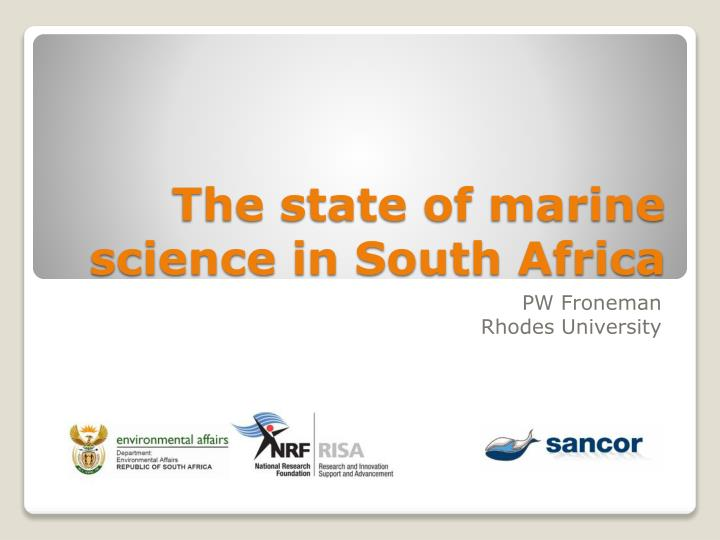 the state of marine science in south africa n.