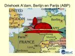 driehoek a dam berlijn en parijs abp
