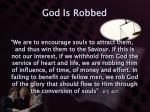 god is robbed1