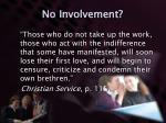 no involvement