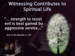 witnessing contributes to spiritual life1