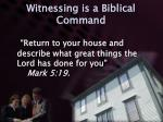 witnessing is a biblical command4