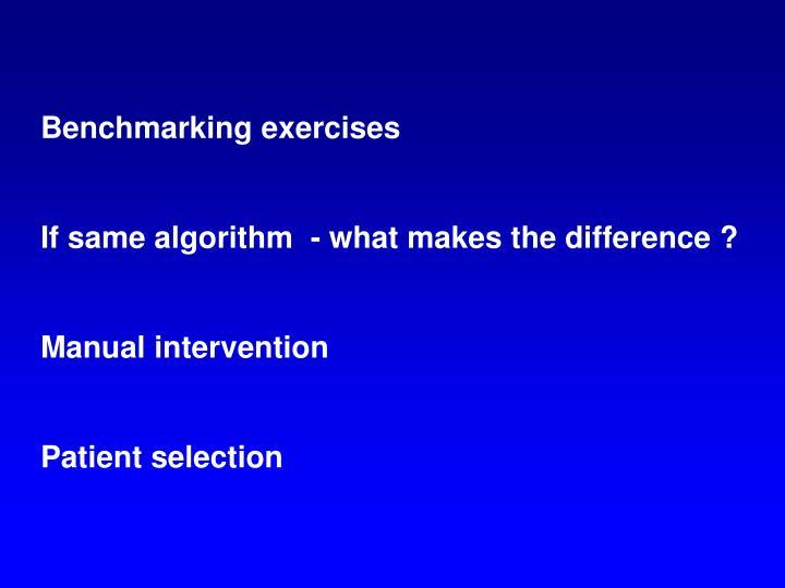 Benchmarking exercises
