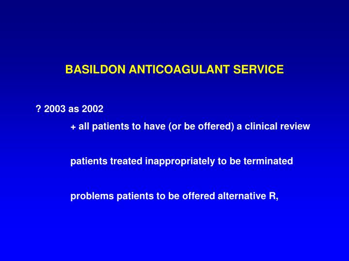 BASILDON ANTICOAGULANT SERVICE