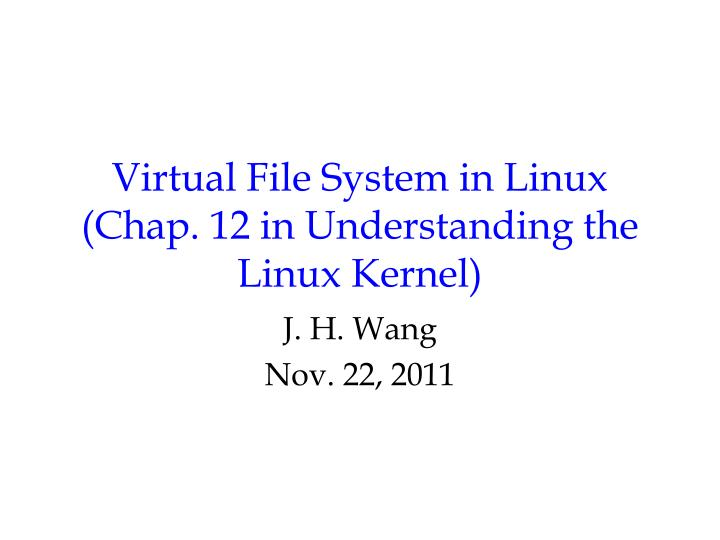 virtual file system in linux chap 12 in understanding the linux kernel n.