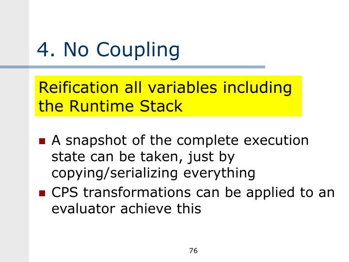 4. No Coupling