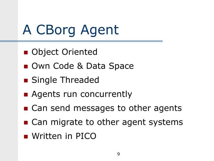 A CBorg Agent