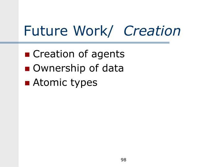 Future Work/