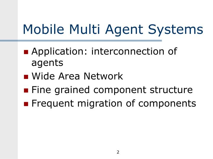 Mobile multi agent systems