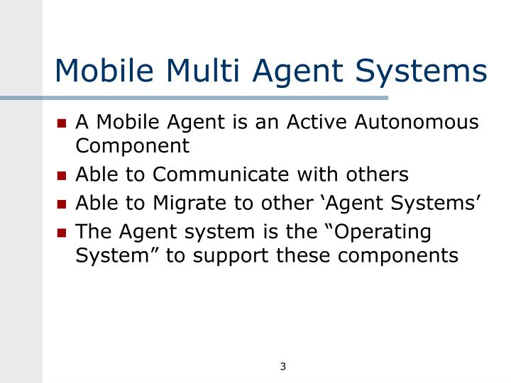 Mobile multi agent systems1