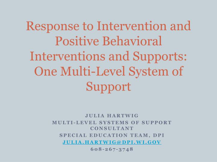 Response to Intervention and Positive Behavioral Interventions and Supports: