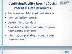 identifying facility specific costs potential data resources