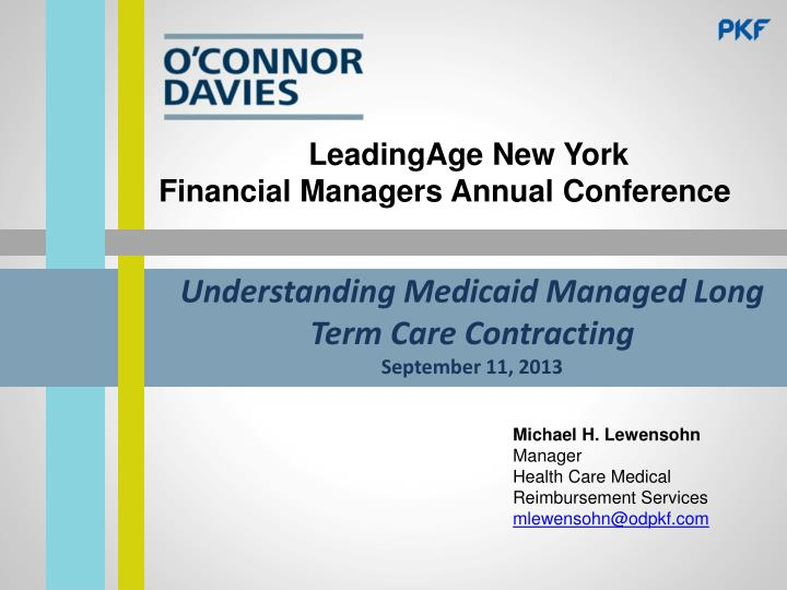 understanding medicaid managed long term care contracting september 11 2013