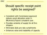 should specific receipt point rights be assigned
