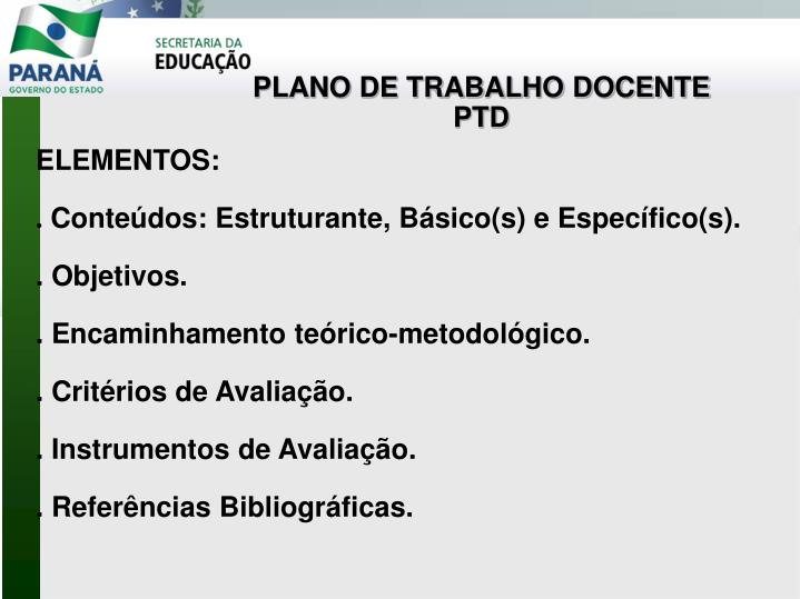 PLANO DE TRABALHO DOCENTE  PTD