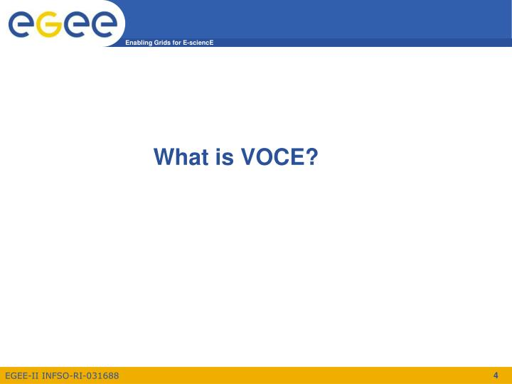 What is VOCE?