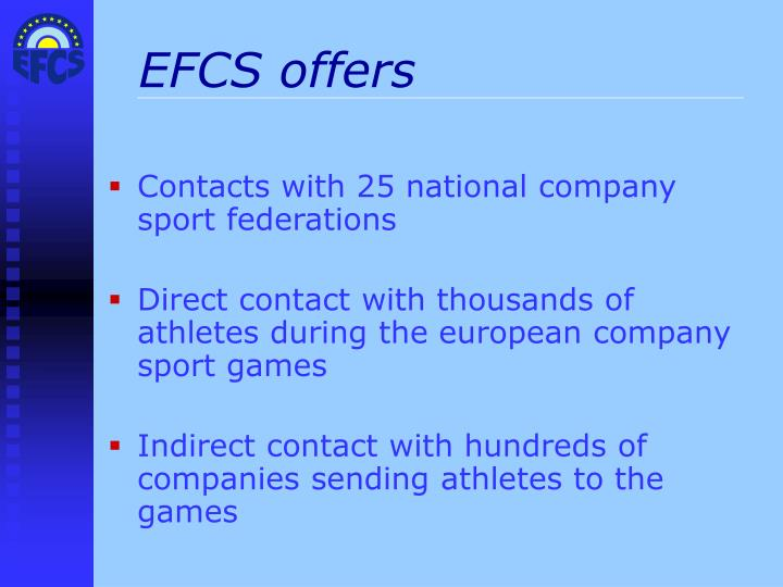 EFCS offers