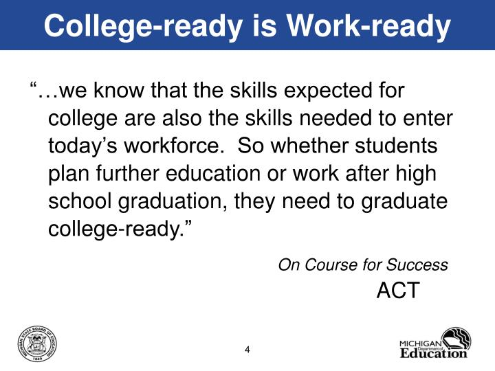 College-ready is Work-ready